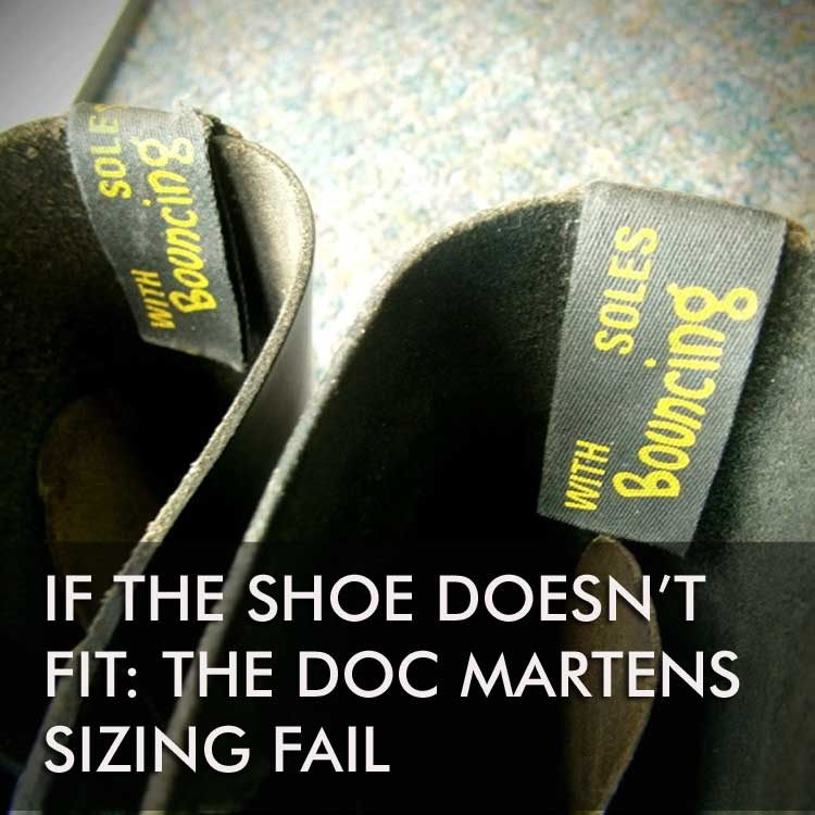 The Doc Martens Sizing Fail Bryologue